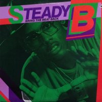 Steady B - Bring The Beat Back, LP