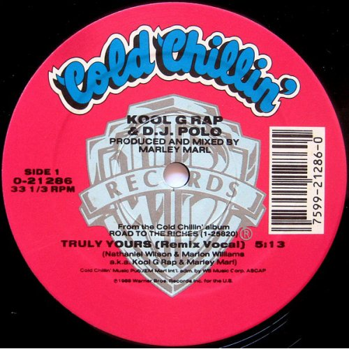 Kool G Rap & D.J. Polo - Truly Yours (Remix) / Cold Cuts, 12""