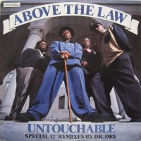 Above The Law - Untouchable, 12""