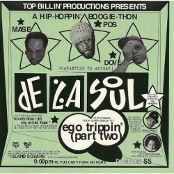 De La Soul - Ego Trippin' (Part Two), 12""