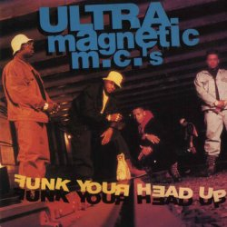Ultramagnetic MC's - Funk Your Head Up, LP