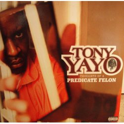 Tony Yayo - Thoughts Of A Predicate Felon, 2xLP