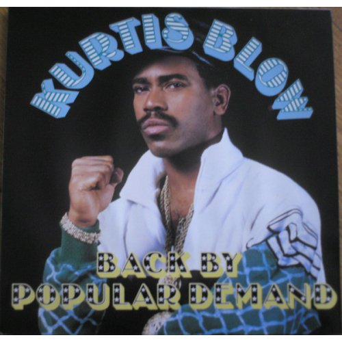 Kurtis Blow - Back By Popular Demand, LP