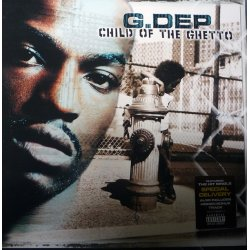 G.Dep - Child Of The Ghetto, 2xLP