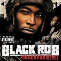 Black Rob - The Black Rob Report, 2xLP