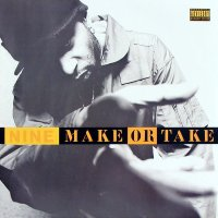 Nine - Make Or Take, 12""