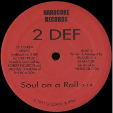 "2 Def - Soul On A Roll, 12"""