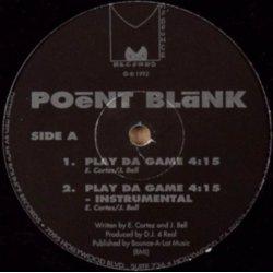 "Poent Blank - Play Da Game / Catchin' Wreck, 12"""