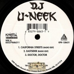 "DJ U-Neek - California Streets / Eastsider / Doctor, Doctor, 12"""