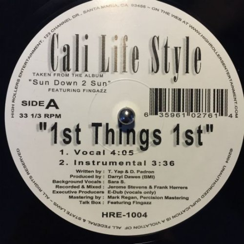 """Cali Life Style - 1st Thangs 1st, 12"""""""