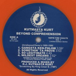 Kutmasta Kurt presents Beyond Comprehension - Unreleased Demo's 1989-1990, 12""