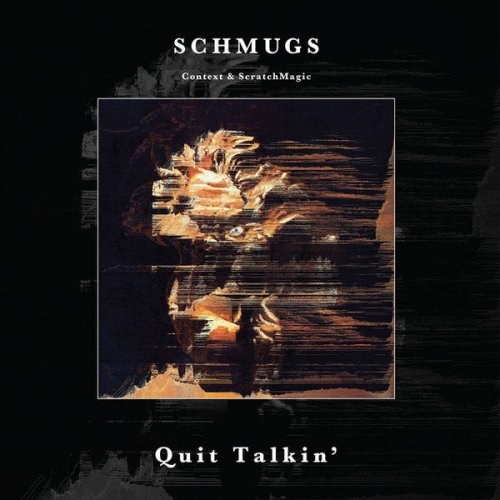 Schmugs - Quit Talkin', LP