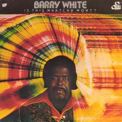 Barry White - Is This Whatcha Wont?, LP