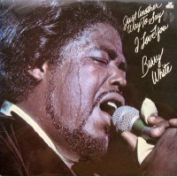 Barry White - Just Another Way To Say I Love You, LP