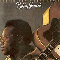 Bobby Womack - Lookin' For A Love Again, LP