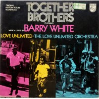 Barry White, Love Unlimited, The Love Unlimited Orchestra - Together Brothers (Original Motion Picture Soundtrack), LP