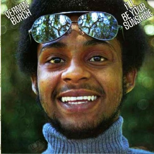 Vernon Burch - I'll Be Your Sunshine, LP