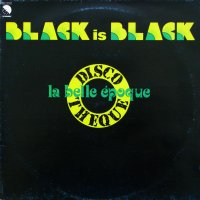 La Belle Epoque - Black Is Black, LP