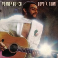 Vernon Burch - Love-A-Thon, LP