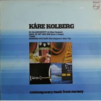 Kåre Kolberg - Contemporary Music From Norway, LP