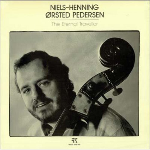 Niels-Henning Ørsted Pedersen - The Eternal Traveller, LP