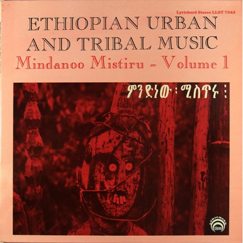 Various - Ethiopian Urban And Tribal Music - Mindanoo Mistiru - Volume 1, LP