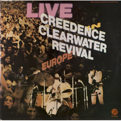 Creedence Clearwater Revival - Live In Europe, 2xLP