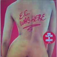 Eric Clapton - E.C. Was Here, LP