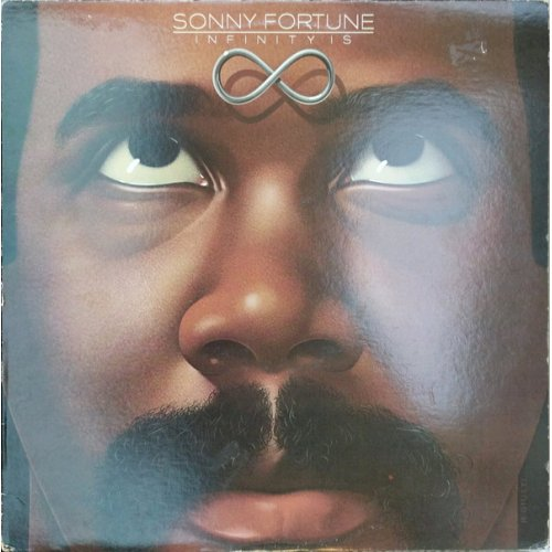 Sonny Fortune - Infinity Is, LP