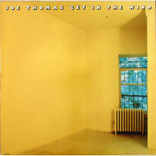 Joe Thomas - Get In The Wind, LP