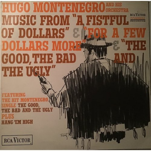 "Hugo Montenegro And His Orchestra - Music From ""A Fistful Of Dollars"" & ""For A Few Dollars More"" & ""The Good, The Bad And The Ugly"", LP, Reissue"