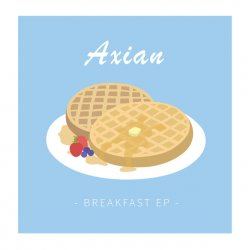 Axian - Breakfast, 7""