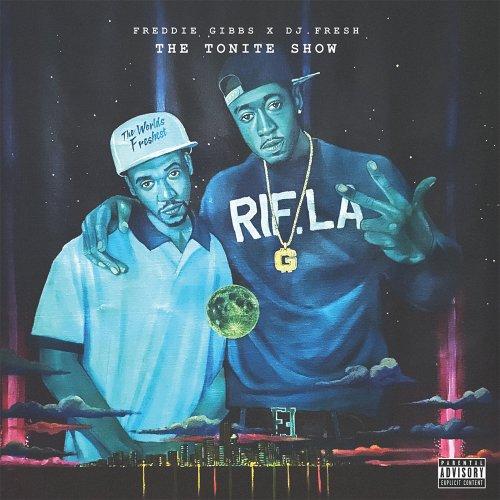 Freddie Gibbs, DJ Fresh - The Tonite Show, LP