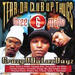 Tear Da Club Up Thugs - CrazyNDaLazDayz, 2xLP, Reissue