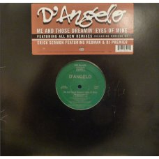 """D'Angelo - Me And Those Dreamin' Eyes Of Mine, 12"""""""