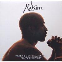 """Rakim - When I B On Tha Mic / Flow Forever, 12"""""""