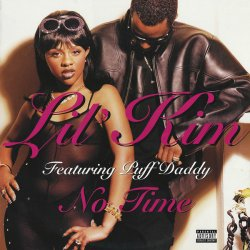 """Lil' Kim Featuring Puff Daddy - No Time, 12"""""""
