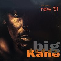 "Big Daddy Kane - Raw '91, 12"""