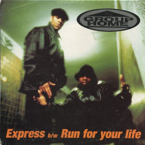 """Group Home - Express / Run For Your Life, 12"""""""