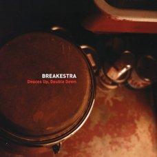 "Breakestra - Deuces Up, Double Down, 12"""