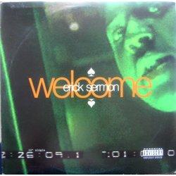 "Erick Sermon - Welcome, 12"""