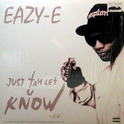 "Eazy-E - Just Tah Let U Know, 12"""