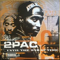 """2Pac - Until The End Of Time, 12"""""""