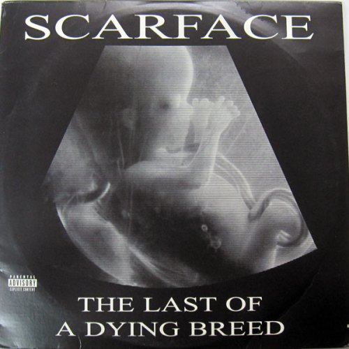 Scarface - The Last Of A Dying Breed, 2xLP