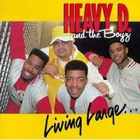 Heavy D. & The Boyz - Living Large, LP