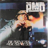 PMD - Bu$ine$$ I$ Bu$ine$$, LP