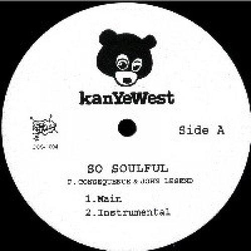 """Kanye West - So Soulful / Whole Life, 12"""""""