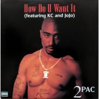 """2Pac - How Do U Want It, 12"""""""