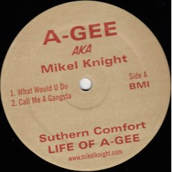"""A-Gee AKA Mikel Knight - Suthern Comfort: Life Of A-Gee, 12"""", Sampler"""