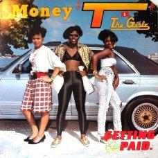 "Latunia Money T & The Girlz - Getting Paid, 12"""